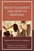 What to Expect and How to Respond: Distress and Success in Academia