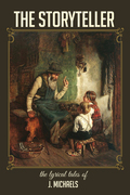 The Storyteller: The Lyrical Tales of J. Michaels