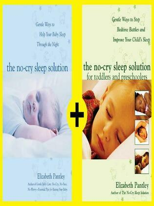 No-Cry Sleep Solutions for Babies through Preschoolers
