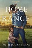 Home on the Range: A Novel