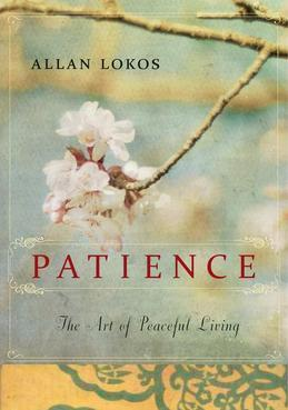 Patience: The Art of Peaceful Living