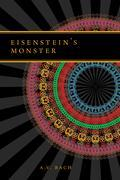 Eisenstein's Monster