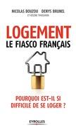 Logement, le fiasco français