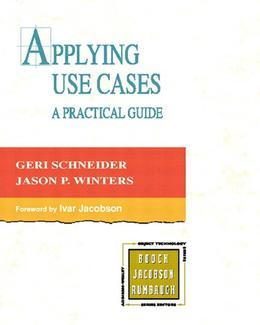 Applying Use Cases: A Practical Guide, 2/e