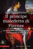 Il principe maledetto di Firenze