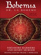 Bohemia; or, La Bohème