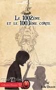 Le 1002ème et le 1003ème conte
