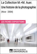 La Collection M.+M.Auer. Une histoire de la photographie (Nice - 2004)