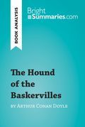 The Hound of the Baskervilles by Arthur Conan Doyle (Book Analysis)