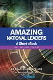 Amazing National Leaders - A Short eBook: Inspirational Stories