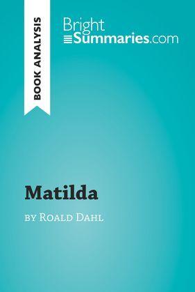 Matilda by Roald Dahl (Book Analysis)