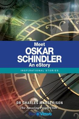 Meet Oskar Schindler - An eStory: Inspirational Stories