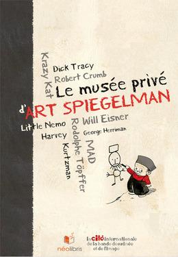 Le musée privé d'Art Spiegelman