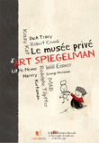 Le muse priv d'Art Spiegelman