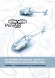 Die PrimAIR-Luftrettung als Zukunft der Notfallrettung im dünn besiedelten Raum