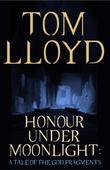 Honour Under Moonlight: A Tale of The God Fragments