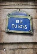 Rue du Bois