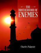 The Brotherhood of Enemies