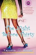 The Night Before Thirty: A Novel