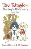 Tzu Kingdom: Book One: Stanley's Discovery
