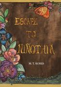 Escape to Niñothia
