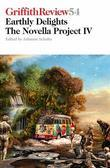 Griffith Review 54: The Novella Project IV: Earthly Delights