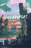 Apocalypses in Context: Apocalyptic Current through History