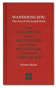 Wandering Jew: The Search for Joseph Roth