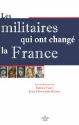 Les Militaires qui ont chang la France