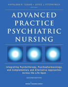 Advanced Practice Psychiatric Nursing, Second Edition: Integrating Psychotherapy, Psychopharmacology, and Complementary and Alternative Approaches Acr