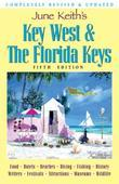 June Keith's Key West & The Florida Keys: A Guide to the Coral Islands