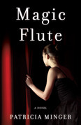 Magic Flute: A Novel
