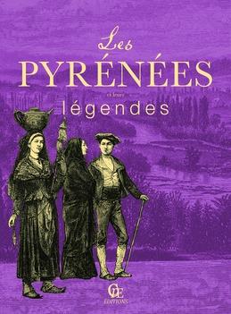 Les Pyrénées et leurs légendes