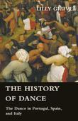 The History Of Dance - The Dance In Portugal, Spain, And Italy