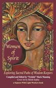 Women of Spirit: Exploring Sacred Paths of Wisdom Keepers