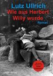 Wie aus Herbert Willy wurde