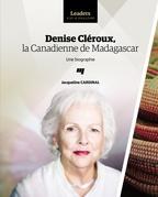 Denise Cléroux, la Canadienne de Madagascar