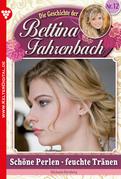 Bettina Fahrenbach 12 - Liebesroman