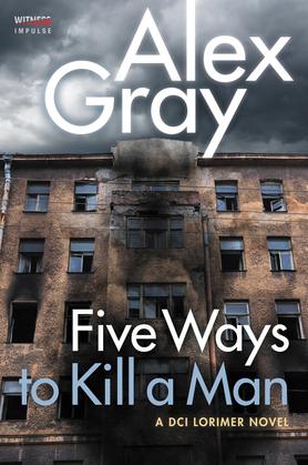 Five Ways To Kill a Man
