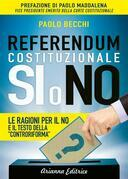 Referendum Costituzionale - Si o No