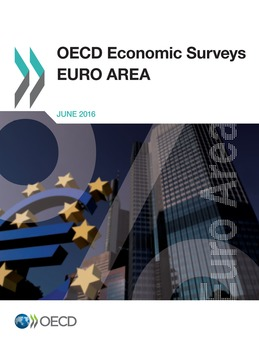 OECD Economic Surveys: Euro Area 2016