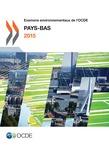 Examens environnementaux de l'OCDE : Pays-Bas 2015