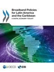 Broadband Policies for Latin America and the Caribbean