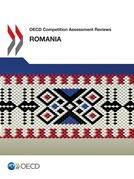 OECD Competition Assessment Reviews: Romania