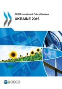OECD Investment Policy Reviews: Ukraine 2016