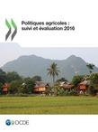 Politiques agricoles : suivi et évaluation 2016