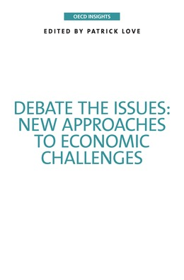 Debate the Issues: New Approaches to Economic Challenges
