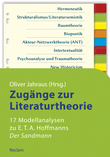 """Zugänge zur Literaturtheorie. 17 Modellanalysen zu E.T.A. Hoffmanns """"Der Sandmann"""""""