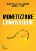 Monetizzare l'innovazione