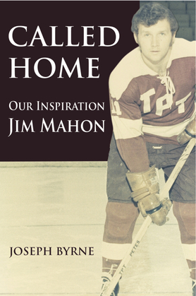 Called Home: Our Inspiration--Jim Mahon